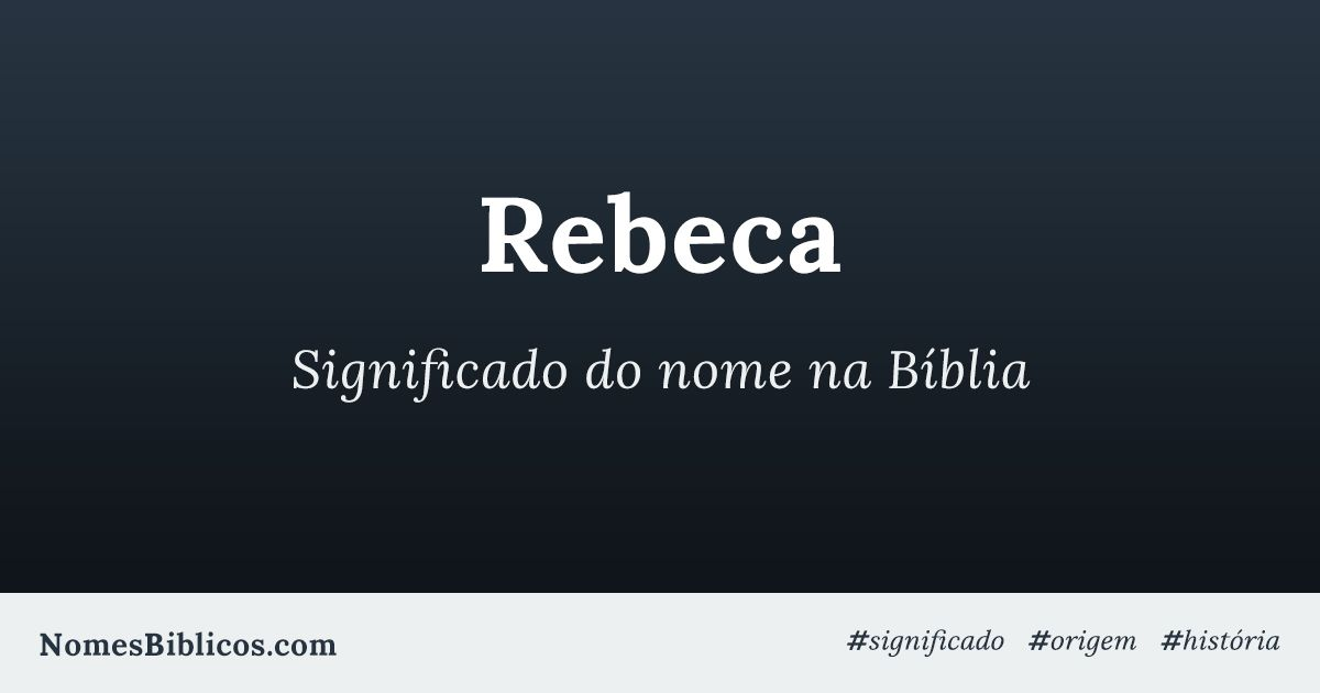 Significado do nome rebeca